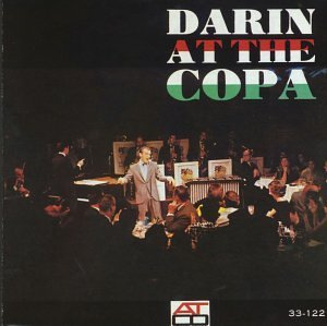 Bobby Darin Darin At The Copa