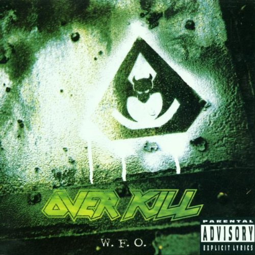 Overkill W.F.O. Explicit Version