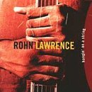 Rohn Lawrence Hangin' On A String