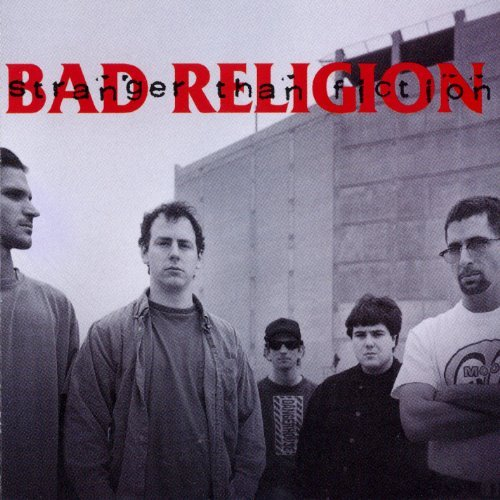 Bad Religion Stranger Than Fiction Stranger Than Fiction