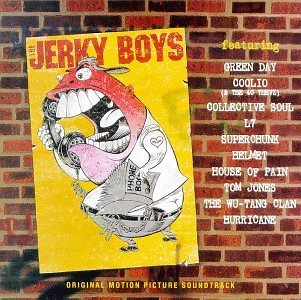 Jerky Boys Soundtrack Green Day Jones Coolio Helmet L7 Superchunk Collective Soul