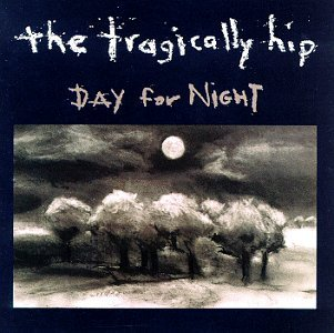 Tragically Hip Day For Night
