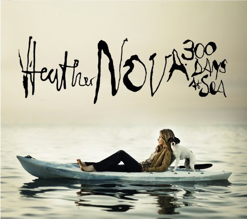 Heather Nova 300 Days At Sea