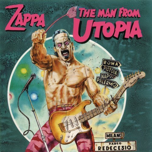 Frank Zappa Man From Utopia