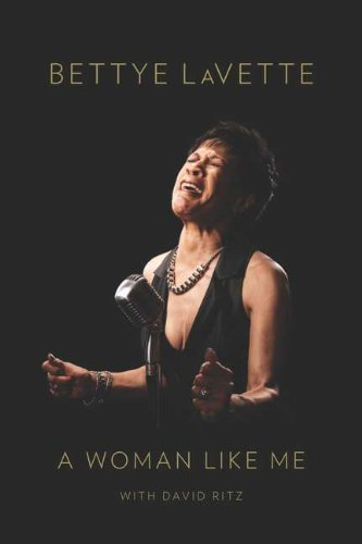 Bettye Lavette A Woman Like Me