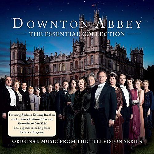 Downton Abbey The Essential Co Television Soundtrack