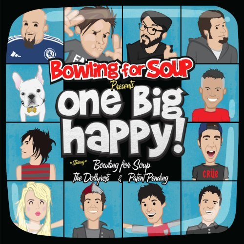 Bowling For Soup Dollyrots Pat One Big Happy