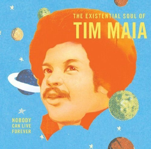Tim Maia Nobody Can Live Forever Theex 2 Lp