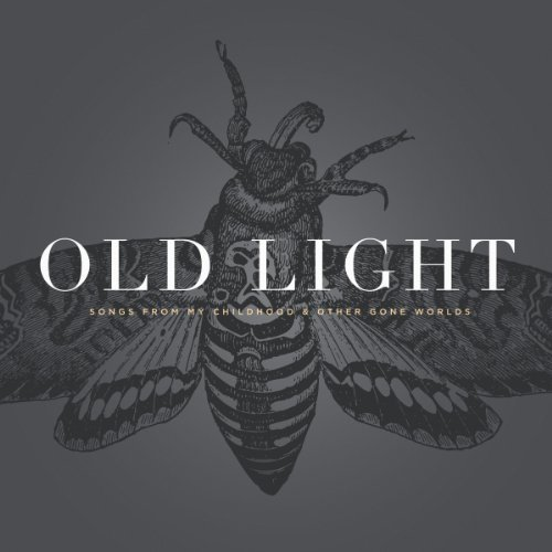 Rayna Gellert Old Light Songs From My Child Digipak