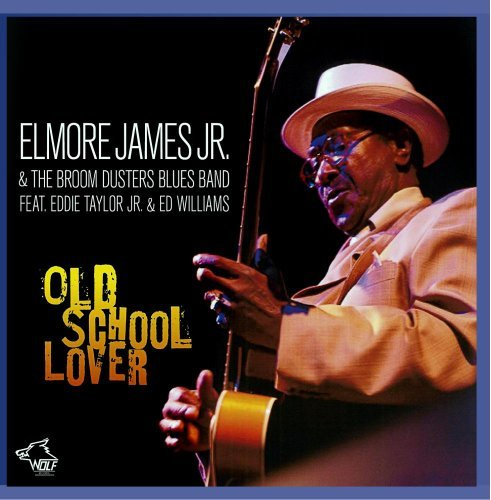 Elmore Jr. James Old School Lover