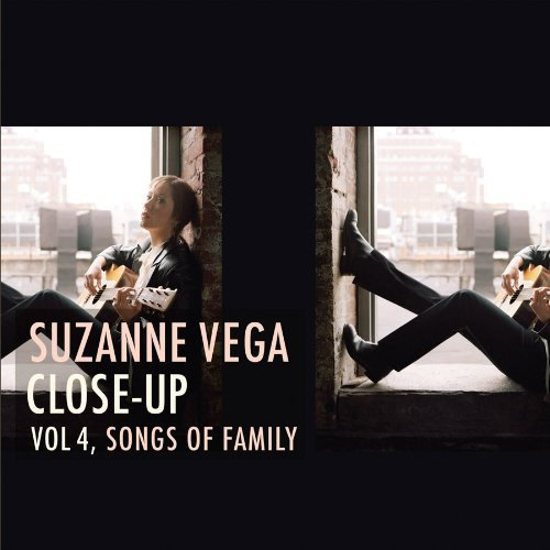 Suzanne Vega Vol. 4 Close Up Songs Of Fami