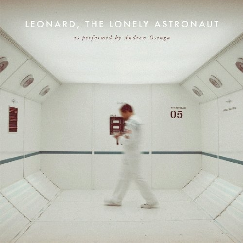 Osenga Andrew Leonard The Lonely Astronaut