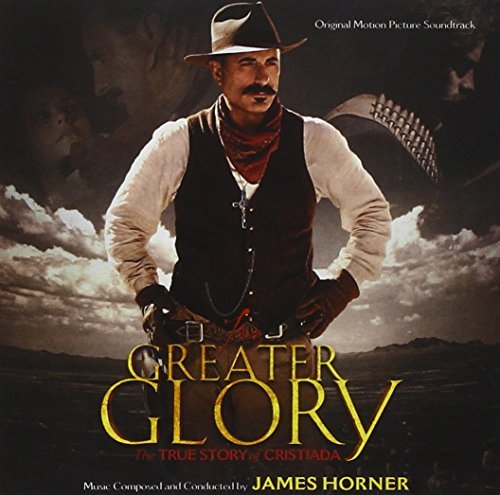 James Horner For Greater Glory Music By James Horner