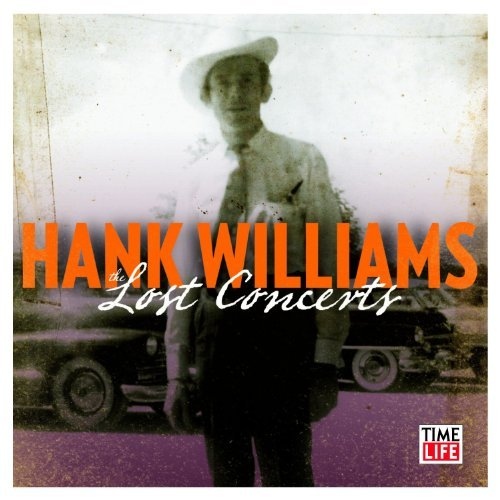 Hank Williams Hank Williams The Lost Concer