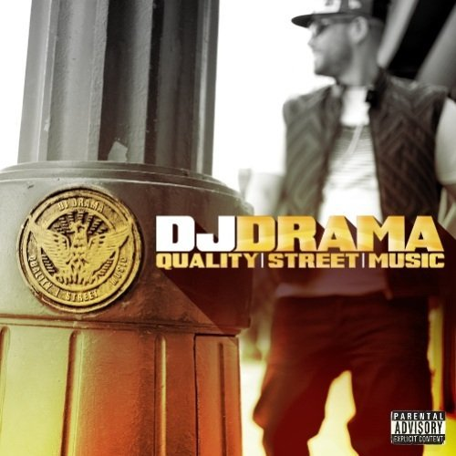 Dj Drama Quality Street Music Explicit Version