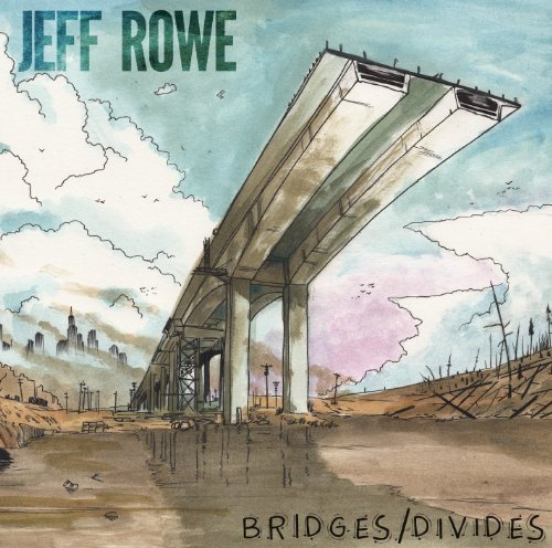 Rowe Jeff Bridges Divides