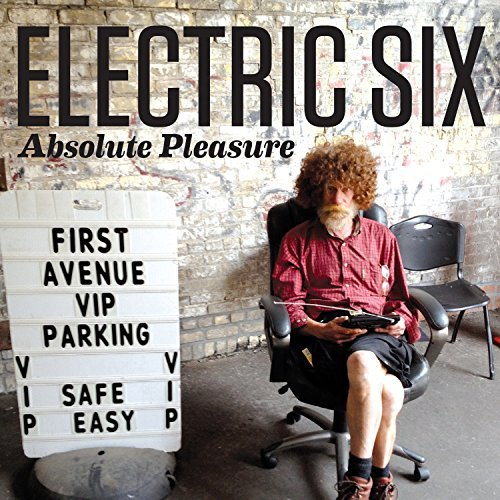 Electric Six Absolute Pleasure
