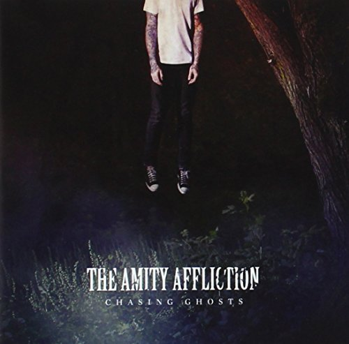 Amity Affliction Chasing Ghosts Explicit Version