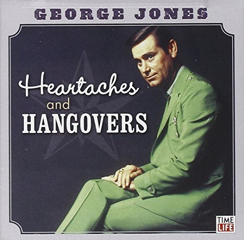 George Jones Heartaches & Hangovers