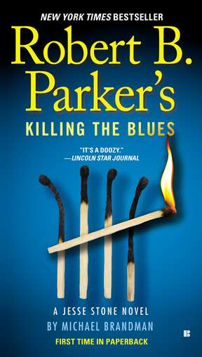 Michael Brandman Robert B. Parker's Killing The Blues