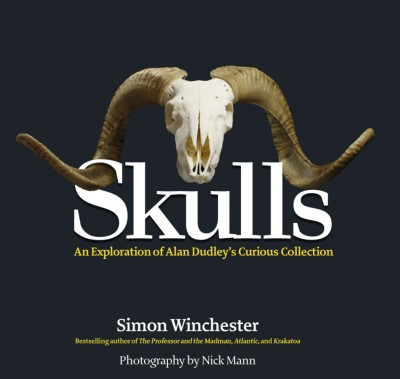 Simon Winchester Skulls An Exploration Of Alan Dudley's Curious Collectio