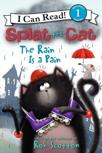 Rob Scotton Splat The Cat The Rain Is A Pain