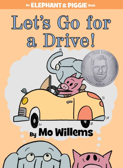 Mo Willems Let's Go For A Drive! (an Elephant And Piggie Book