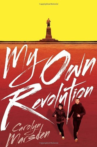 Carolyn Marsden My Own Revolution