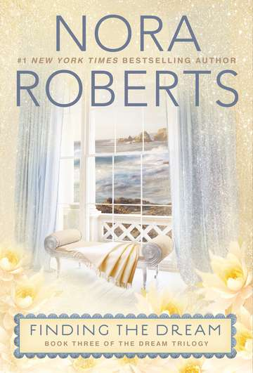 Nora Roberts Finding The Dream Dream Trilogy