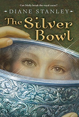 Diane Stanley The Silver Bowl