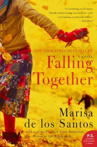 Marisa De Los Santos Falling Together