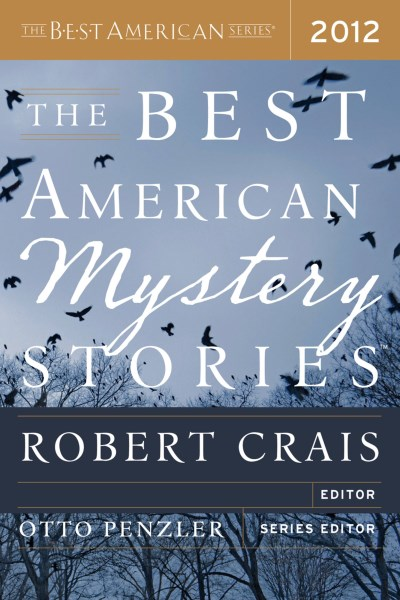 Otto Penzler The Best American Mystery Stories 2012