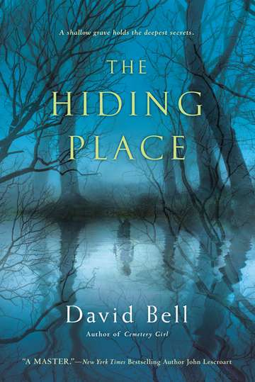 David Bell The Hiding Place