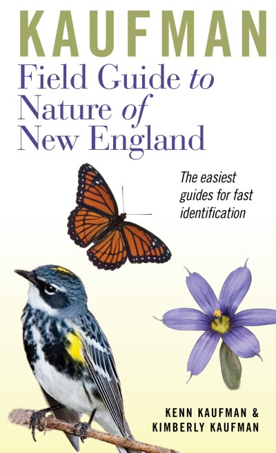 Kenn Kaufman Kaufman Field Guide To Nature Of New England