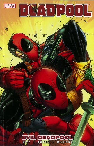 Daniel Way Deadpool Volume 10 Evil Deadpool