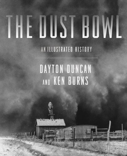 Dayton Duncan Dust Bowl The An Illustrated History