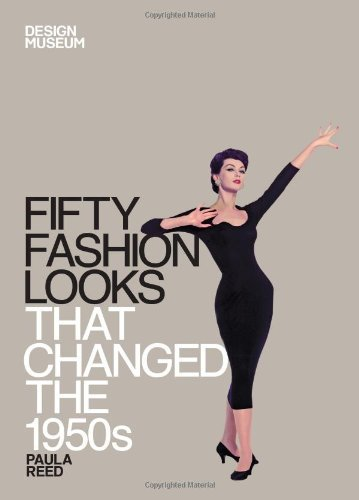 Paula Reed Fifty Fashion Looks That Changed The 1950s