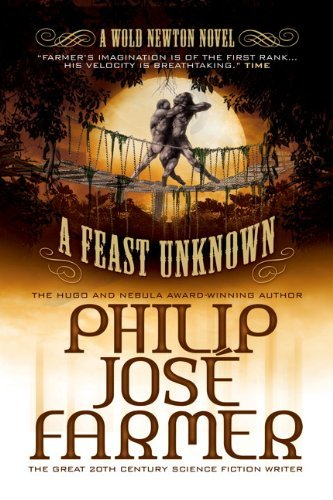 Philip Jose Farmer A Feast Unknown (secrets Of The Nine #1 Wold New