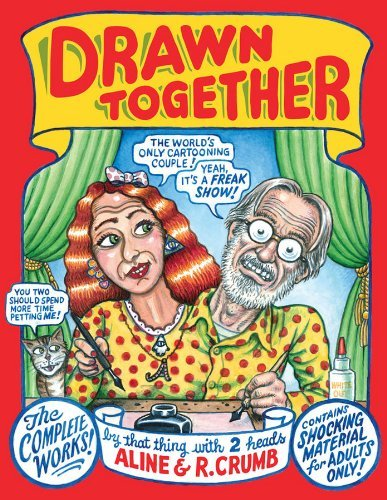 R. Crumb Drawn Together The Collected Works Of R. And A. Crumb