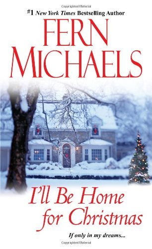 Fern Michaels I'll Be Home For Christmas
