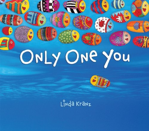 Linda Kranz Only One You