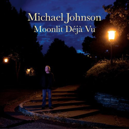 Michael Johnson Moonlit Deja Vu