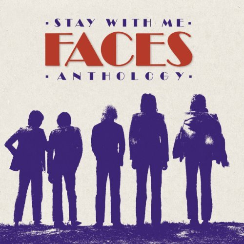 Faces Stay With Me The Faces Anthology Stay With Me The Faces Anthology