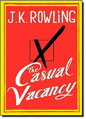 J. K. Rowling Casual Vacancy The