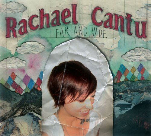Cantu Rachael Far & Wide