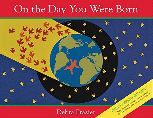Debra Frasier On The Day You Were Born [with CD (audio)]