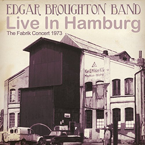 The Edgar Broughton Band Live Inhamburg The Fabrik Con