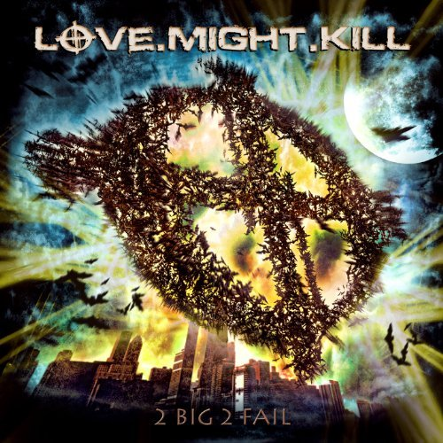 Love.Might.Kill 2 Big 2 Fail