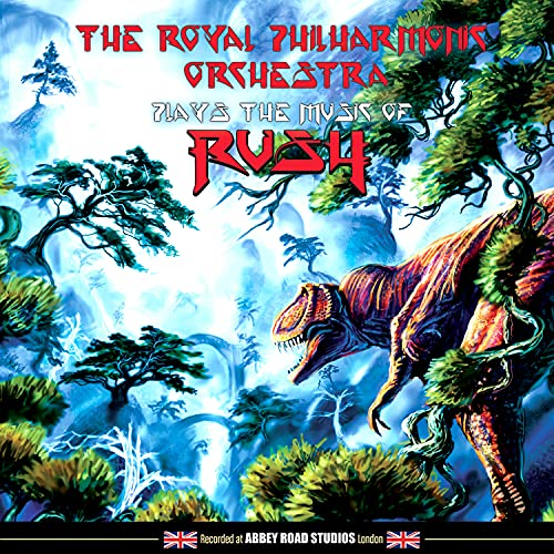 Royal Philharmonic Orchestra Plays The Music Of Rush