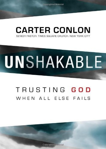 Carter Conlon Unshakable Trusting God When All Else Fails